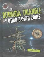The Bermuda Triangle and Other Danger Zones (Mystery Hunters)