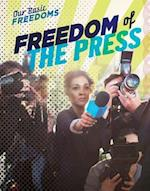 Freedom of the Press (Our Basic Freedoms)