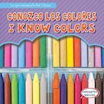Conozco Los Colores / I Know Colors (Lo Que Conozco What I Know)