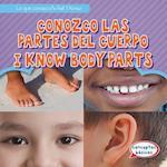 Conozco Las Partes del Cuerpo / I Know Body Parts (Lo Que Conozco What I Know)