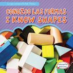 Conozco Las Formas / I Know Shapes (Lo Que Conozco What I Know)