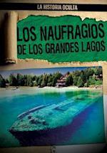 Los Naufragios de Los Grandes Lagos (Great Lakes Shipwrecks) (Historia Oculta Hidden History)