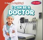 I Can Be a Doctor (I Can Be Anything)