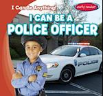 I Can Be a Police Officer (I Can Be Anything)
