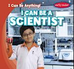 I Can Be a Scientist (I Can Be Anything)