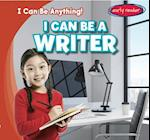 I Can Be a Writer (I Can Be Anything)