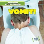 Vomit! (Your Body at Its Grossest)