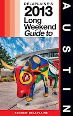 Delaplaine's 2013 Long Weekend Guide to Austin