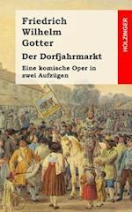 Der Dorfjahrmarkt af Friedrich Wilhelm Gotter