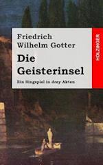 Die Geisterinsel af Friedrich Wilhelm Gotter