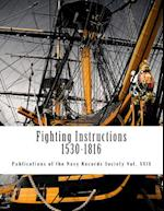 Fighting Instructions - 1530-1816 af Julian S. Corbett