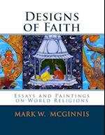 Designs of Faith af Mark W. McGinnis