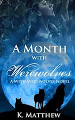 A Month with Werewolves af K. Matthew