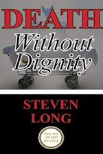 Death Without Dignity
