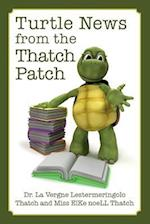Turtle News from the Thatch Patch