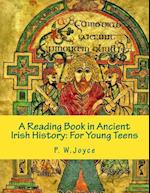 A Reading Book in Ancient Irish History