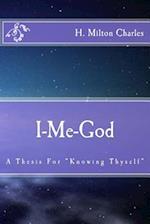 I-Me-God