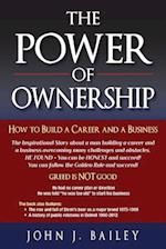The Power of Ownership af John J. Bailey