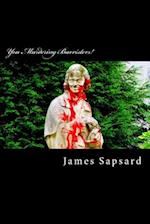 You Murdering Barristers! af James Sapsard