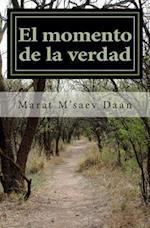 El Momento de La Verdad af Marat M'Saev Daan