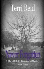 Never Forgotten af Terri Reid