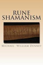 Rune Shamanism