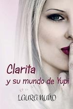 Clarita y Su Mundo de Yupi af Laura Nuno
