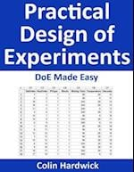 Practical Design of Experiments