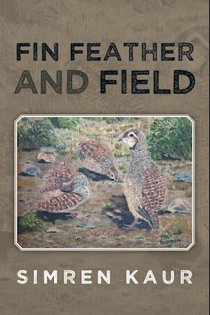 Fin Feather and Field