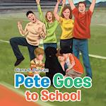 Pete Goes to School