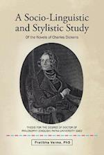 A Socio-Linguistic and Stylistic Study: Of the Novels of Charles Dickens