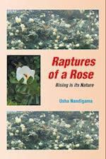 Raptures of a Rose: Rising is its Nature