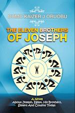 The Eleven Brothers of Joseph: A Novel About Joseph, Egypt, His Brothers, Sisters And Cousins Today. af Dumo Kaizer J Oruobu