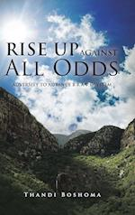 Rise Up Against All Odds: Adversity to Advance B R A V E System