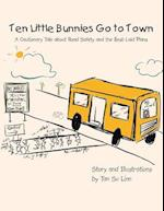 Ten Little Bunnies Go to Town