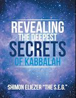 Revealing the Deepest Secrets of Kabbalah af Shimon Eliezer