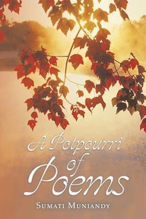 Bog, hæftet A Potpourri of Poems af Sumati Muniandy