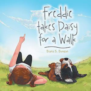 Bog, hæftet Freddie takes Daisy for a Walk af Diana  S. Duncan