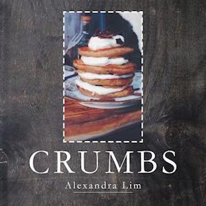 Bog, hæftet Crumbs af Alexandra Lim