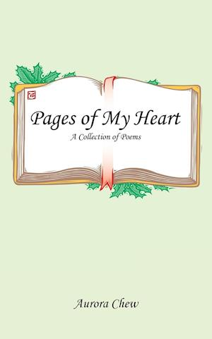 Pages of My Heart: A Collection of Poems