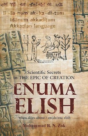 Scientific Secrets in the Epic of Creation Enuma Elish