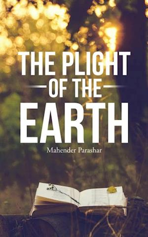 Plight of the Earth