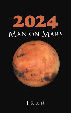 Bog, hæftet 2024 Man on Mars af Pran