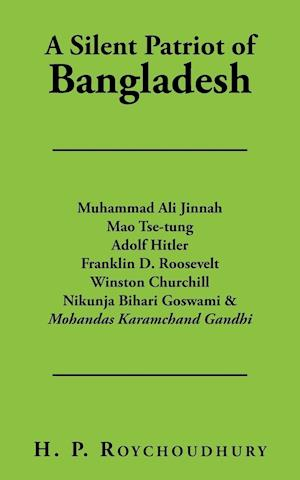 Bog, hæftet A Silent Patriot of Bangladesh af H. P. Roychoudhury