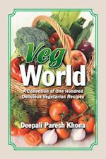 Veg World: A Collection of One Hundred Delicious Vegetarian Recipes af Deepali Paresh Khona