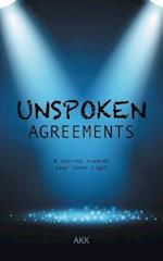 Unspoken Agreements: A Journey towards your Inner Light