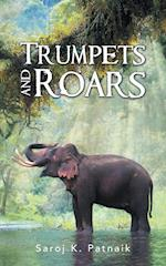 Trumpets and Roars