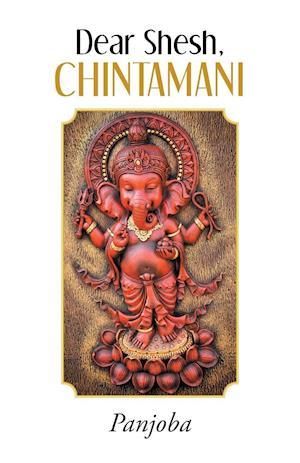 Dear Shesh, Chintamani