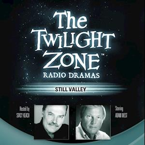 Still Valley af Rod Serling Manly Wade Wellman