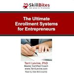 Ultimate Enrollment Systems for Entrepreneurs (Made for Success)